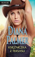 Diana Palmer, Nora Roberts, Penny Jordan: Księżniczka z Teksasu - ebook
