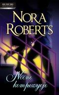 Diana Palmer, Nora Roberts, Penny Jordan: Nocne kompozycje - ebook
