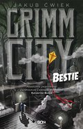 ebooki: Grimm City. Bestie - ebook