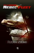 fantastyka: Rebel Fleet. Tom 4. Flota Ziemi - ebook