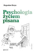 Psychologia życiem pisana - ebook