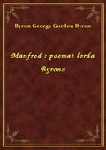 Manfred : poemat lorda Byrona - ebook