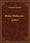 Widmo Wallenroda : poemat - ebook