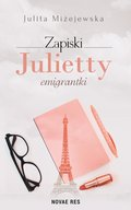 Zapiski Julietty emigrantki - ebook