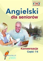 : Angielski dla seniorów. Konwersacje - pakiet - audiokurs + ebook