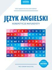 : Język angielski. Korepetycje maturzysty. Cel: matura - ebook