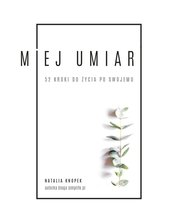: Miej umiar - ebook