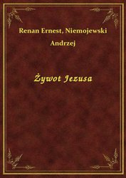 : Żywot Jezusa - ebook