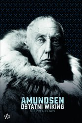 : Amundsen. Ostatni wiking - ebook