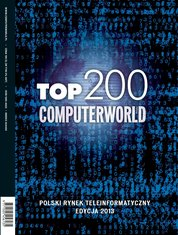 : Raport Computerworld TOP 200 - e-wydanie – 2013